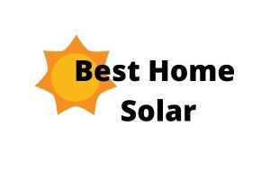 Best Home Solar System